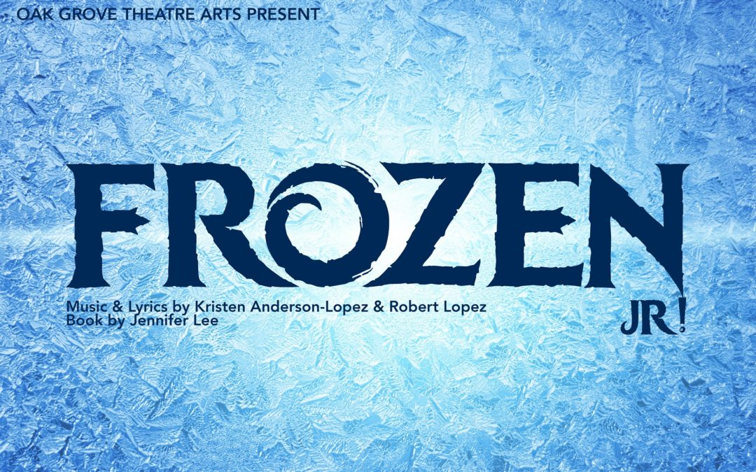 Auditions for Frozen Jr. Rescheduled to January 30-31