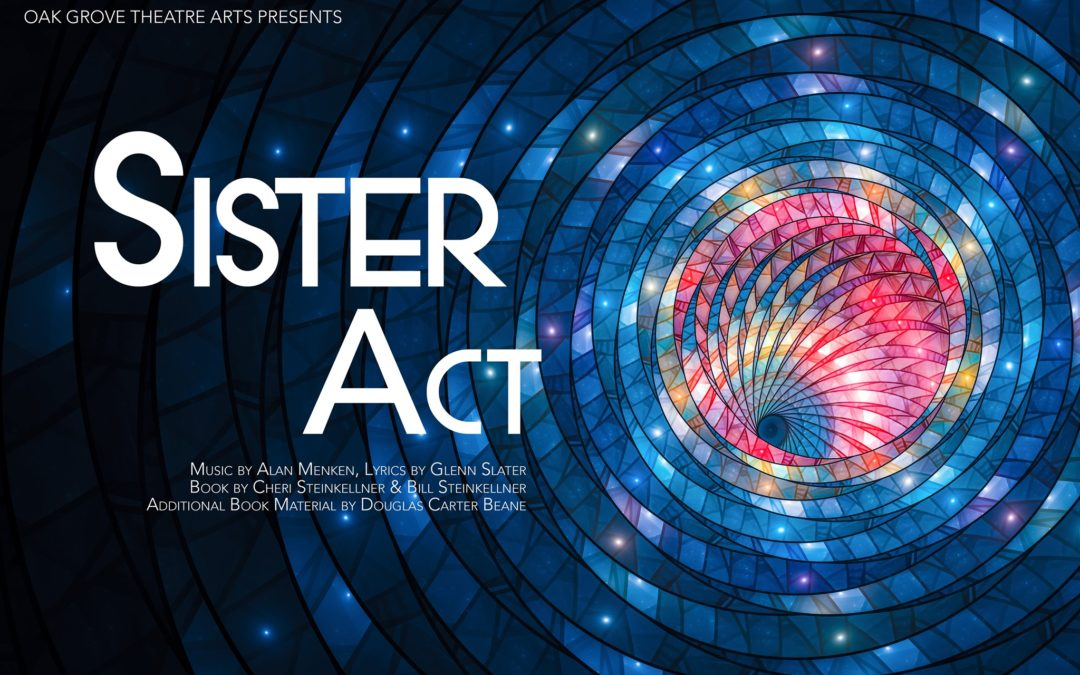 Tickets On Sale NOW for Sister Act: The Musical!